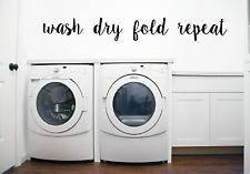 Wash Dry Fold Repeat Words Quote Transfer Wall Art Sticker Decal Q94
