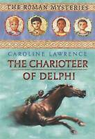 The Roman Mysteries: The Charioteer of Delphi: Book 12, Lawrence, Caroline, Very