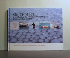 On Thin Ice, A Synthesis of the Canadian Arctic Shelf Exchange Study, Canada