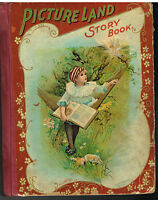 Picture Land Story Book 1898 Steel Engravings Rare Antique Book!