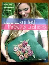 ~KNITTED THROWS & CUSHIONS - THE KNITTER'S BIBLE - 25 CHIC PROJECTS - VGC~