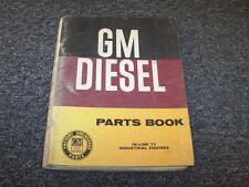 GM Diesel Series 71 In-Line Engine 1-71 2-71 3-71 4-71 6-71 Parts Catalog Manual