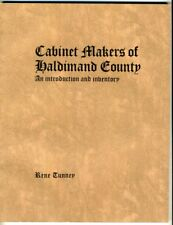 CABINET MAKERS OF HALDIMAND  COUNTY INTRODUCTION AND INVENTORY Rene Tunney ONT