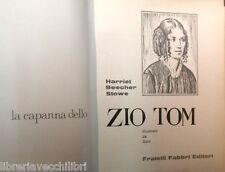 LA CAPANNA DELLO ZIO TOM Harriet Beecher Stowe Sani Fabbri editori Classici 1965