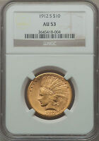 1912-S $10 AU53 NGC - Nice Trouble-Free Coin - Low Mintage: 300,000 (1005)