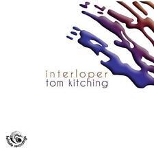 Tom Kitching - Interloper (NEW CD)