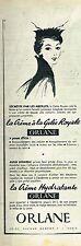 F- Publicité Advertising 1955 Cosmétique Crème hydratante Orlane