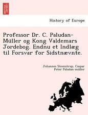Professor Dr. C. Paludan-Mu Ller Og Kong Valdemars Jordebog. Endnu et Indl�g...