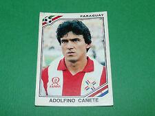 N°158 ADOLFINO CAÑETE PARAGUAY PANINI FOOTBALL COUPE MONDE 1986 MEXICO WM 86