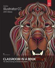 Adobe Illustrator CC Classroom in a Book (2014 release), Wood, Brian, Good Book