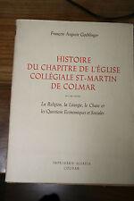 Histoire du chapitre de l'eglise collégiale st-martin de COLMAR Par GOEHLINGER