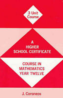 Year 12 Mathematics Textbook (Separate and Combined): 3 Unit Maths Course:...HSC