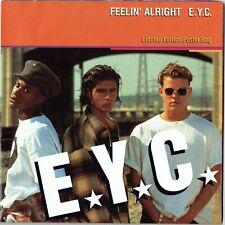 "EYC - 7"" - Feelin' Alright  (Album + Hip Hop Radio Edit) + Limited Poster. MCA"