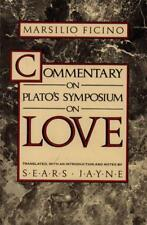 Commentary On Plato's Symposium On Love(Paperback Book)Marsilio Fici-Good