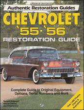 1955 1956 Chevrolet Restoration Guide 55-56 Authentic Chevy Restorer Book