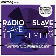 Radio Slave Slave To The Rhythm MIXMAG IBIZA Nina Kraviz Maya Jane Coles