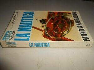 LIBRO: LA NAUTICA -M.FRANCALANCI - SANSONI