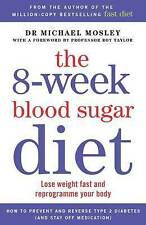 NEW The 8-Week Blood Sugar Diet By Michael Mosley Paperback Free Shipping