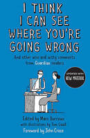 I Think I Can See Where You're Going Wrong: And Other Wise and Witty-ExLibrary