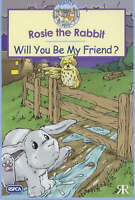 Rosie the Rabbit: Will You be My Friend? (RSPCA Perfect Pets), Volke, Gordon, Ve