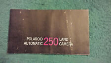 POLAROID AUTOMATIC 250 LAND CAMERA OWNERS INSTRUCTION MANUAL