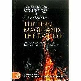 The Jinn, Magic and Evil Eye