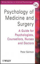 Psychology of Medicine and Surgery: A Guide for Psychologists, Counsellors, Nurs