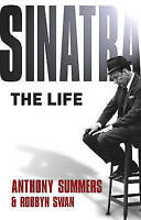 """""""VERY GOOD"""" Sinatra: The Life, Summers, Anthony, Swan, Robbyn, Book"""