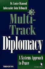 Multi-Track Diplomacy: A Systems Approach to Peace (Kumarian Press Books for a W