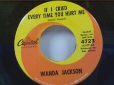"""WANDA JACKSON """"IF I CRIED EVERY TIME YOU HURT ME / LET MY LOVE WALK IN"""" 45"""