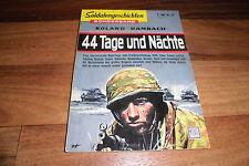 SOLDATENGESCHICHTEN Sonderband # 22 -- 44 TAGE und NÄCHTE // Frankreichfeldzug