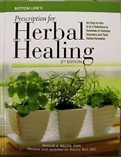 Bottom Line's Prescription for Herbal Healing by Phyllis A. Balch (2014-01- Book