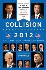 Collision 2012: Obama vs. Romney and the Future of Elections in America - LikeNe