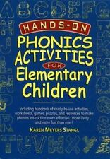 J-B Ed Hands On: Hands-On Phonics Activities for Elementary Children 14 by Karen