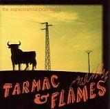EXPERIMENTAL POP BAND (THE) - Tarmac & flames - CD Album