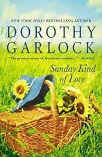Sunday Kind of Love by Dorothy Garlock (2016, Hardcover)
