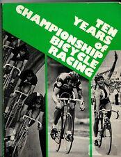 Ten years of Championship Bicycle Racing