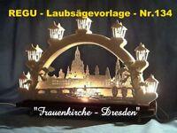 """"""" FRAUENKIRCHE DRESDEN """" - REGU - Laubsägevorlagen Nr. 134 / 68 - in zwei Größen"""
