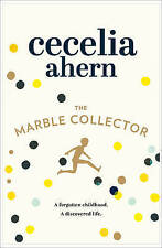 The Marble Collector by Cecelia Ahern ..LIKE NEW