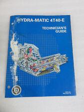 1996 GM Hydra-Matic 4T40-E Technician's Guide Service Manual OEM HM-4T40-E-TG