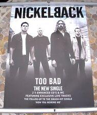 NICKELBACK Too Bad promo poster 30 x 20 2000 original