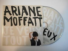 ARIANE MOFFATT : JE VEUX TOUT [ CD SINGLE PORT GRATUIT ]