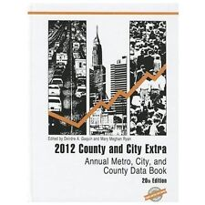 County and City Extra 2012: Annual Metro, City, and County Data Book
