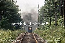 Boston & Maine RR   Canadian Pacific Rwy 1278  Northfield NH 1968