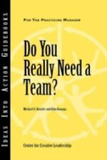 Do You Really Need a Team (J-B CCL (Center for Creative Leadership))-ExLibrary
