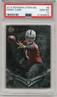 2014 Bowman Sterling #8 Raiders DEREK CARR RC Rookie Graded by PSA 10 GEM MINT