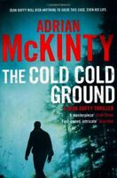 The Cold Cold Ground (Detective Sean Duffy),Adrian McKinty- 9781846688232