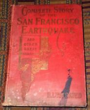1906: Complete Story of the San Francisco Earthquake with numerous photos
