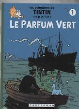 TINTIN. Le Parfum vert tome 1. Tirage limité 2016 - PASTICHE 54 pages n/blanc.