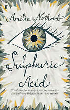 Sulphuric Acid by Amelie Nothomb New Book